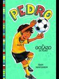 El Golazo de Pedro = Pedro's Big Goal