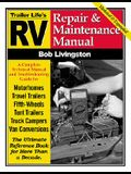 RV Repair and Maintenance Manual: Updated and Expanded