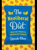 The Neoliberal Diet: Healthy Profits, Unhealthy People