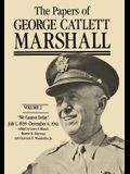 The Papers of George Catlett Marshall, 2: We Cannot Delay, July 1, 1939-December 6, 1941