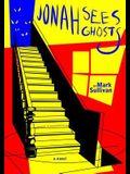Jonah Sees Ghosts