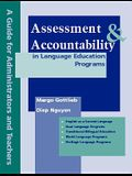 Assessment and Accountability in Language Education Programs: A Guide for Administrators and Teachers