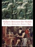 Walkers Between the Worlds: The Western Mysteries from Shaman to Magus