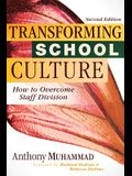 Transforming School Culture: How to Overcome Staff Division (Leading the Four Types of Teachers and Creating a Positive School Culture)