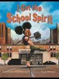 I Got the School Spirit