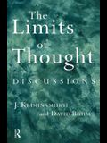 The Limits of Thought: Discussions Between J. Krishnamurti and David Bohm