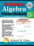 No-Nonsense Algebra Practice Workbook, Spanish Language Version