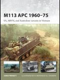 M113 APC 1960-75: US, ARVN, and Australian Variants in Vietnam