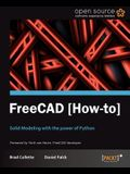 FreeCAD: Solid Modeling with the power of Python with this book and ebook.