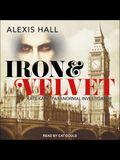Iron & Velvet Lib/E