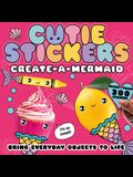Create-A-Mermaid: Bring Everyday Objects to Life
