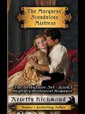 The Marquess' Scandalous Mistress: Regency Historical Romance