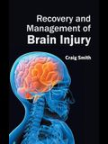 Recovery and Management of Brain Injury