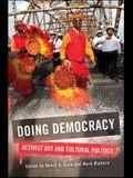 Doing Democracy: Activist Art and Cultural Politics