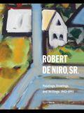 Robert de Niro, Sr.: Paintings, Drawings, and Writings: 1942-1993