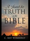 A Search for Truth in the Bible