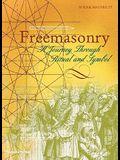 Freemasonry: A Journey Through Ritual and Symbol