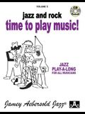 Jamey Aebersold Jazz -- Jazz and Rock -- Time to Play Music!, Vol 5: Book & CD