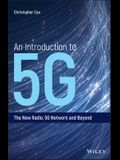 An Introduction to 5G C
