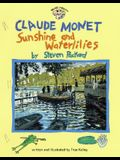 Claude Monet: Sunshine and Waterlilies: Sunshine and Waterlilies