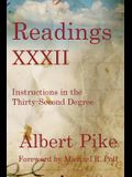 Readings XXXII: Instructions in the Thirty-Second Degree