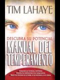 Manual del Temperamento: Your Temperament: Discover Potential