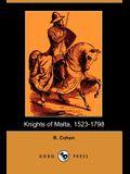Knights of Malta, 1523-1798 (Dodo Press)
