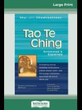 Tao Te Ching: Annotated & Explained (16pt Large Print Edition)