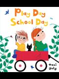 Play Day School Day