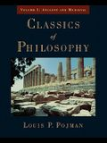 Classics of Philosophy: Volume I: Ancient and Medieval