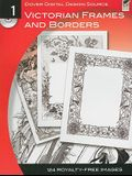 Victorian Frames and Borders [With CDROM]