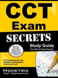 Cct Exam Secrets Study Guide: Cct Test Review for the Certified Cardiographic Technician Exam