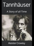 Tannhäuser: A Story of all Time