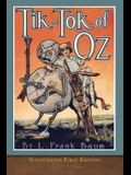 Tik-Tok of Oz: Illustrated First Edition