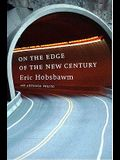 On the Edge of the New Century