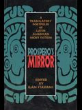 Prospero's Mirror: A Translators' Portfolio of Latin American Short Fiction