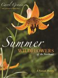 Summer Wildflowers of the Northeast: A Natural History