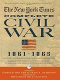 New York Times the Complete Civil War 1861-1865 [With DVD ROM]