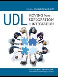 Udl: From Exploration to Integration