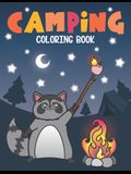 Camping Coloring Book: Of Cute Forest Wildlife Animals and Funny Camp Quotes - A S'mores Camp Coloring Outdoor Activity Book for Happy Camper
