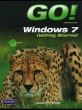 Go! with Windows 7 Getting Started with Student CD [With CDROM]