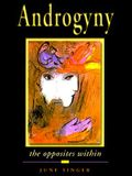 Androgyny: The Opposites Within