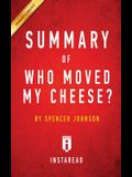Summary of Who Moved My Cheese?: by Spencer Johnson and Kenneth Blanchard - Includes Analysis