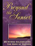 Beyond the Sunset (Cassette)