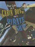 Your Life as a Cabin Boy on a Pirate Ship