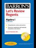 Let's Review Regents: Algebra I Revised Edition
