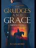 Grudges and Grace