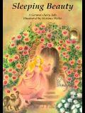 Sleeping Beauty: A Grimm's Fairy Tale