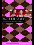 The Clique #6: Dial L for Loser