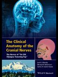 The Clinical Anatomy of the Cranial Nerves: The Nerves of on Old Olympus Towering Top